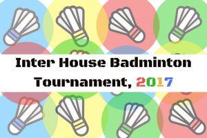 Inter House Badminton Tournament 2017 @ Mercantile Badminton Association